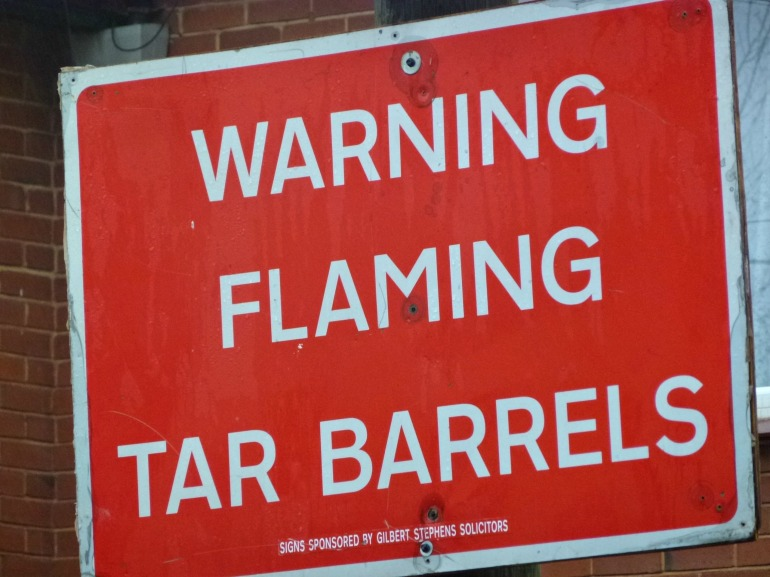 Warning Flaming Tar Barrels.